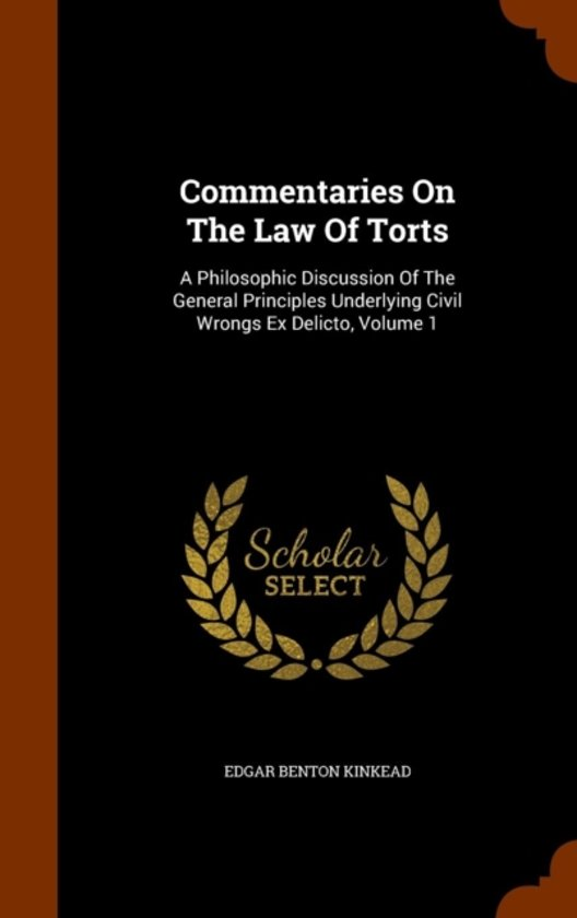 Commentaries on the Law of Torts