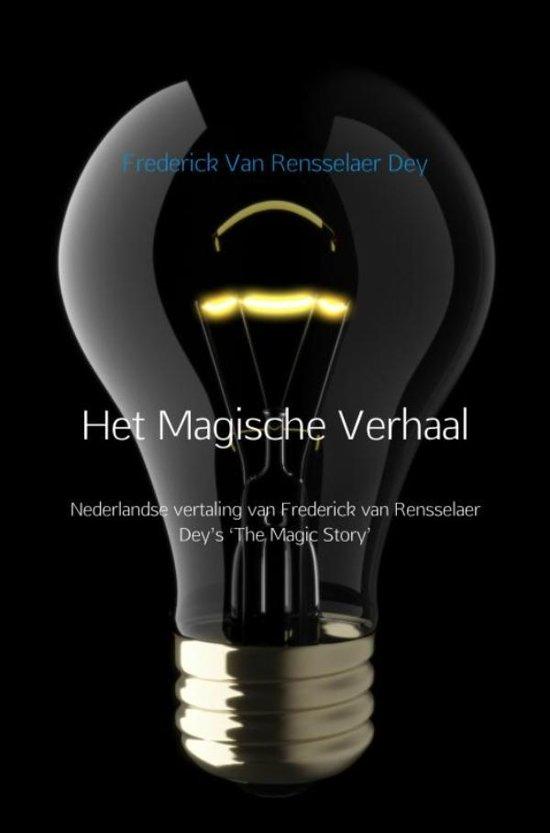 Boek cover Het Magische Verhaal van Frederick Van Rensselaer Dey (Onbekend)