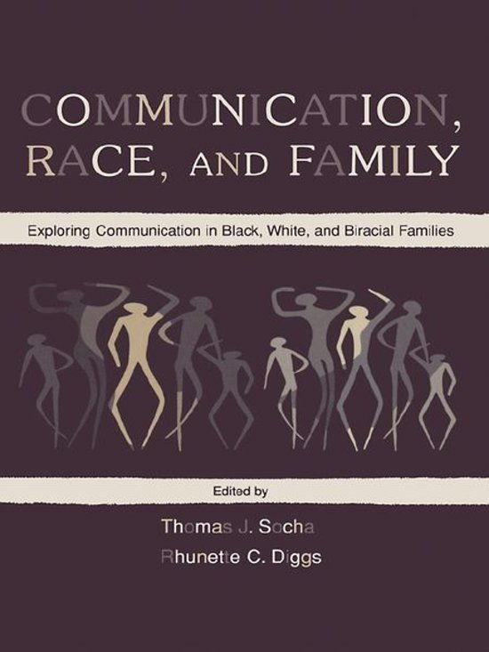 Communication, Race, and Family