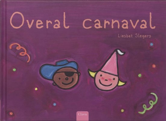 Verrassend bol.com | Overal Carnaval, Liesbet Slegers | 9789044805710 | Boeken QT-52