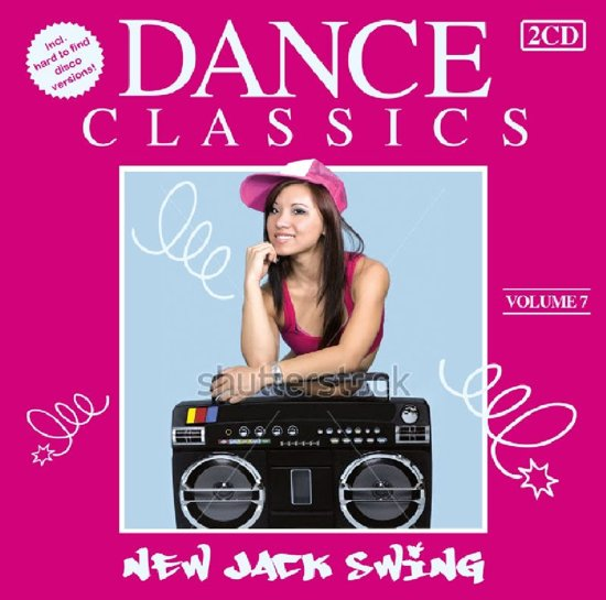 Dance Classics - New Jack Swing Volume 7