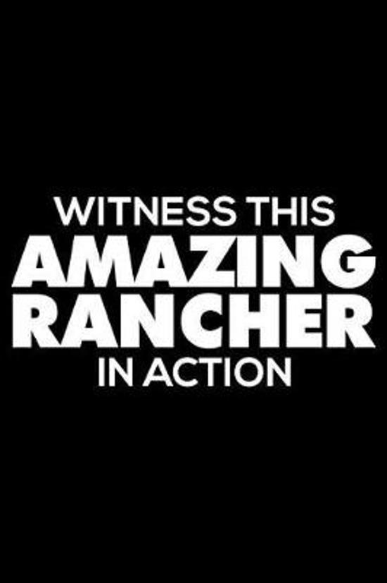 Witness This Amazing Rancher in Action