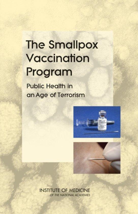 The Smallpox Vaccination Program