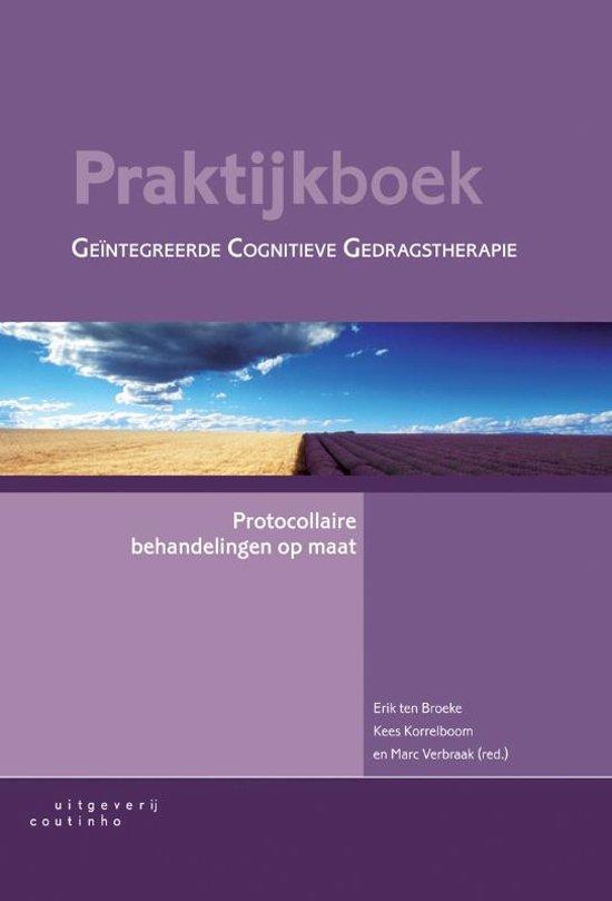 Praktijkboek geïntegreerde cognitieve gedragstherapie