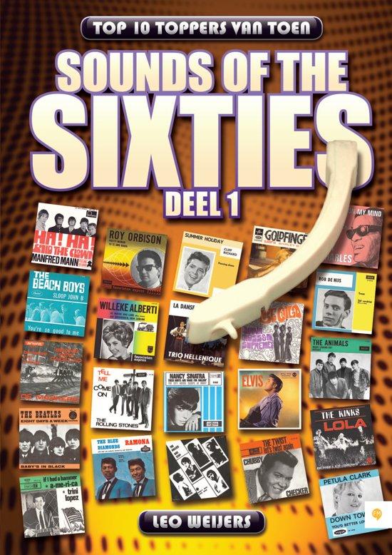 Sounds of the sixties 1 - Top 10 toppers van toen