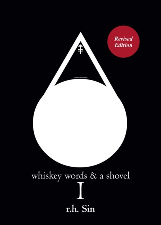Boek cover Whiskey Words & a Shovel I van R. H. Sin (Paperback)