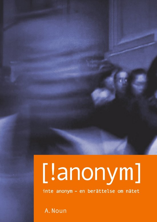 Inte Anonym [!anonym]