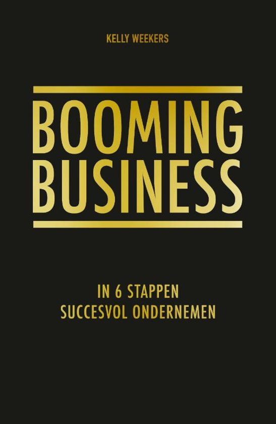 Boek cover Booming business van Kelly Weekers (Paperback)