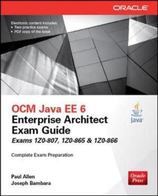 OCM Java EE 6 Enterprise Architect Exam Guide (Exams 1Z0-807, 1Z0-865 & 1Z0-866)
