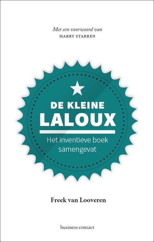 Boek cover Kleine boekjes - grote inzichten - De kleine Laloux van Freek van Looveren (Hardcover)