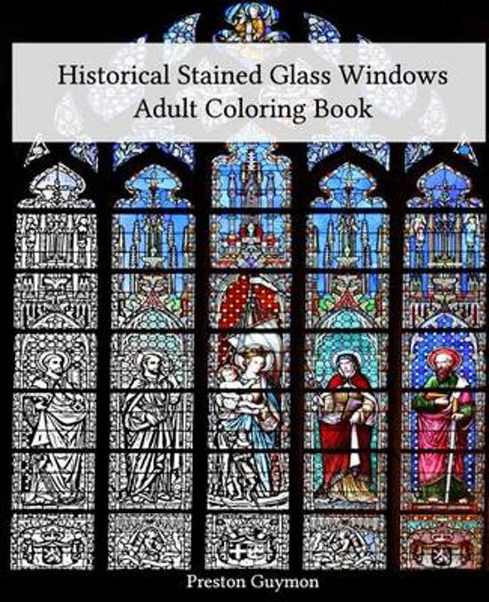 Bolcom Historical Stained Glass Windows Adult Coloring Book