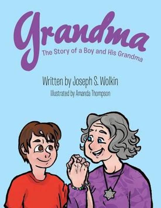 Bolcom Grandma Joseph S Wolkin 9781480815179 Boeken