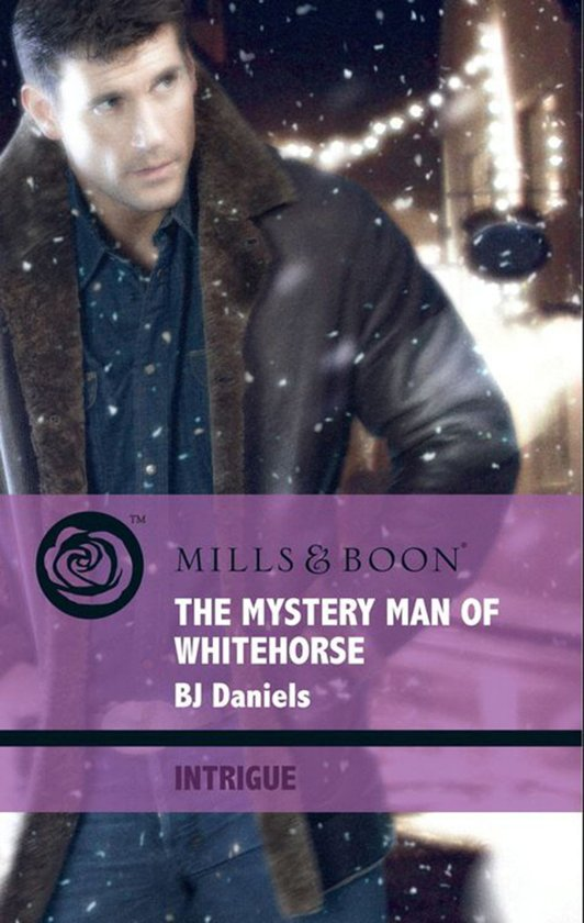 The Mystery Man of Whitehorse (Mills & Boon Intrigue) (Whitehorse, Montana, Book 3)