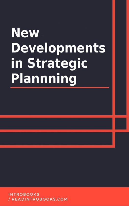 New Development in Strategic Planning