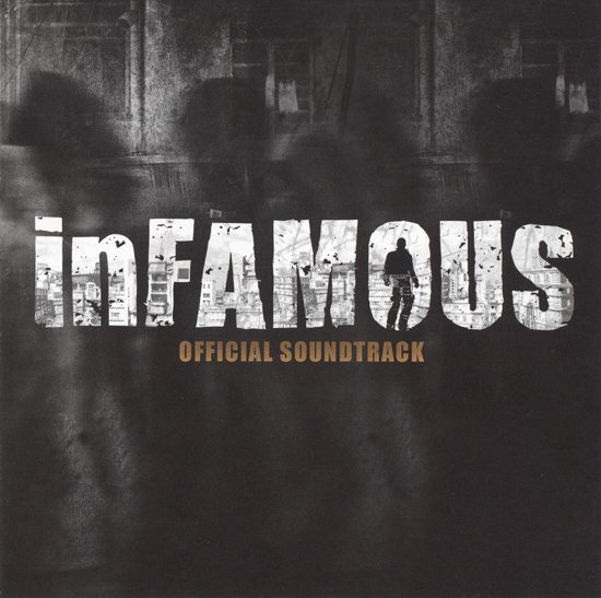 Infamous - Original  Video Game Soundtrack