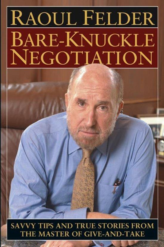 Bare Knuckle Negotiation