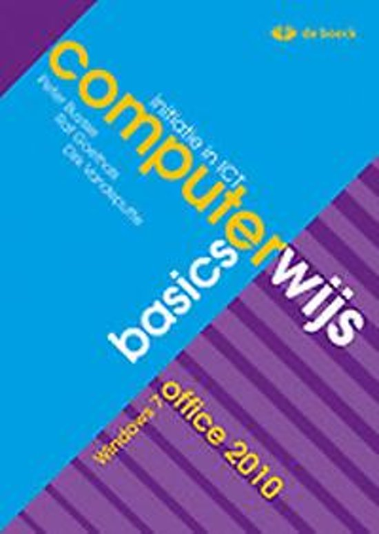 Computerwijs basics windows 7 office 2010 leerwerkboek cd rom