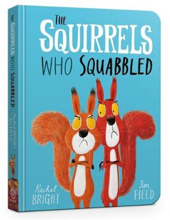 Boek cover The Squirrels Who Squabbled Board Book van Rachel Bright (Hardcover)