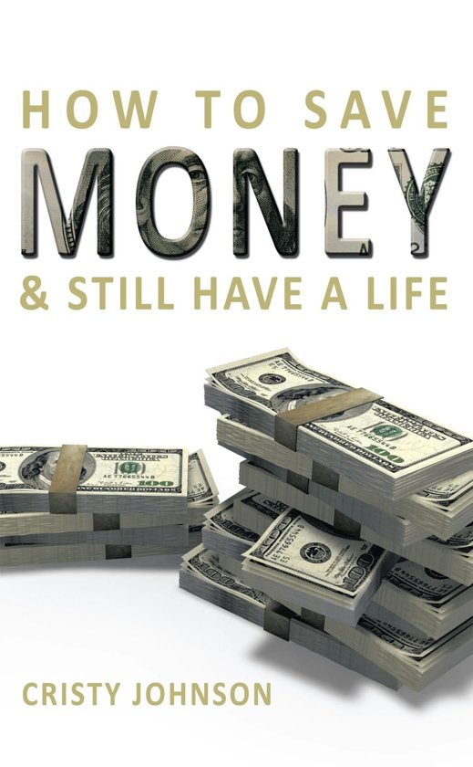 How to Save Money & Still Have a Life