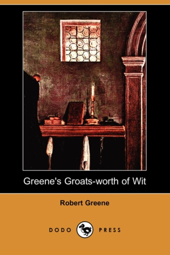 Afbeelding van Greenes Groats-Worth of Wit (Dodo Press)