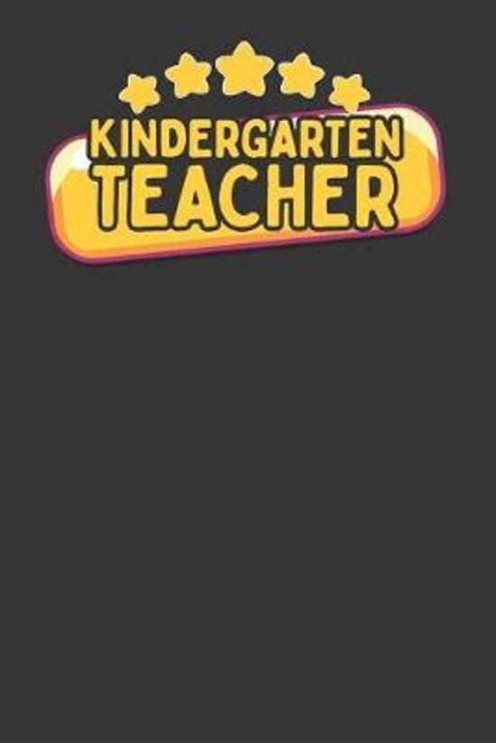 Kindergarten Teacher: 3 Month Planner for Teacher's - 90 Day Diary & Notebook Undated