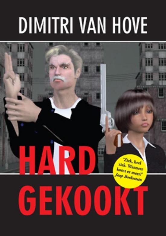 Cover van het boek 'Hardgekookt' van D. van Hove