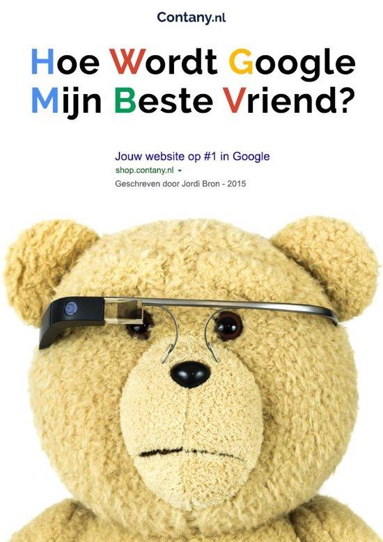 Hoe wordt Google mijn beste vriend?