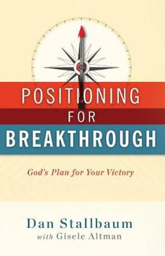 Positioning for Breakthrough
