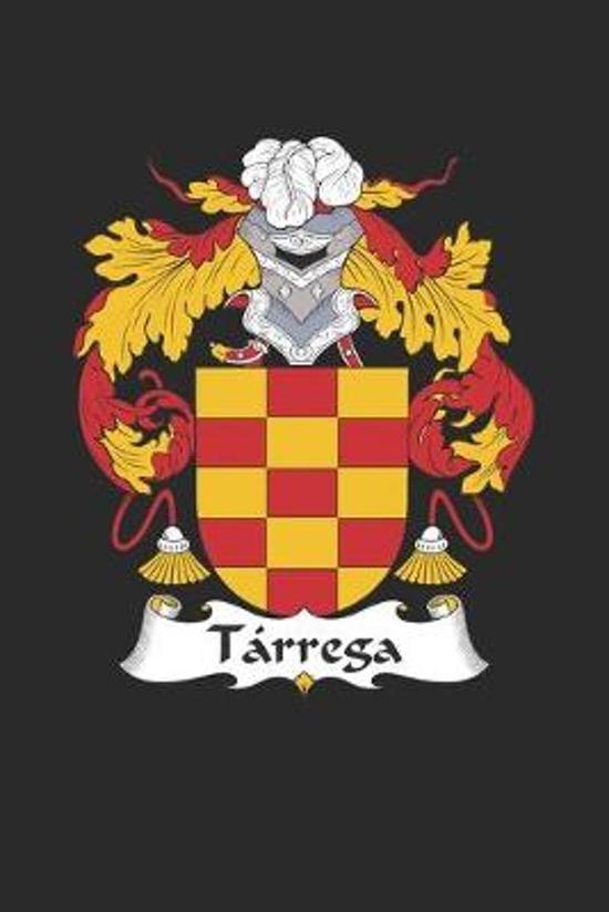 Tarrega: Tarrega Coat of Arms and Family Crest Notebook Journal (6 x 9 - 100 pages)