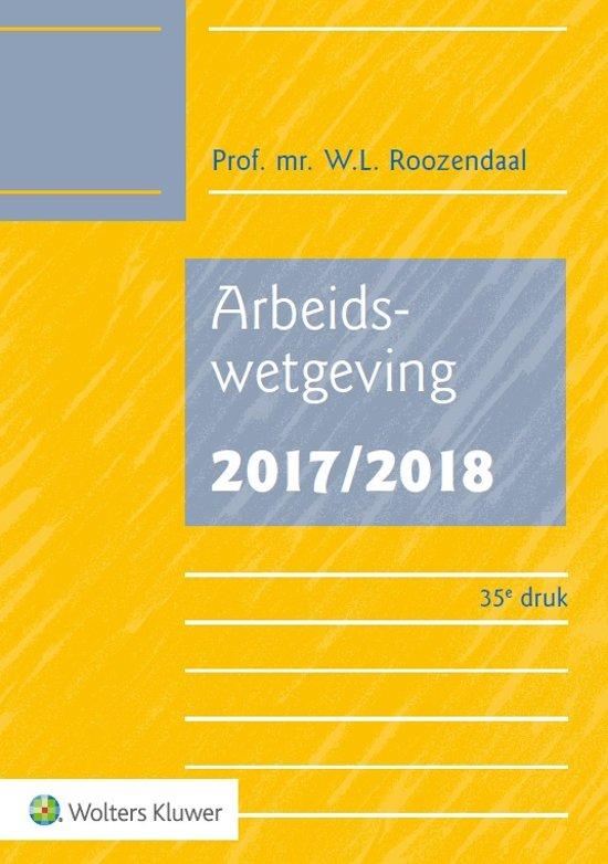 Boek cover Arbeidswetgeving 2017/2018 van W.L. Roozendaal (Onbekend)