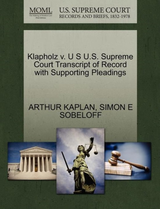 Klapholz V. U S U.S. Supreme Court Transcript of Record with Supporting Pleadings