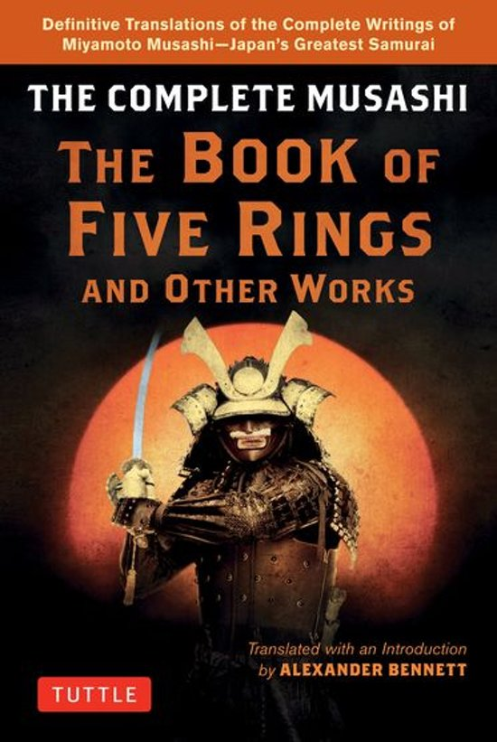 Bol Complete Musashi The Book Of Five Rings And Other Works