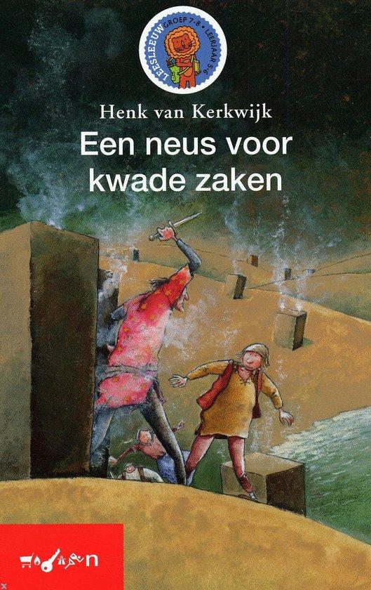 Een neus voor kwade zaken - Henk van Kerkwijk  