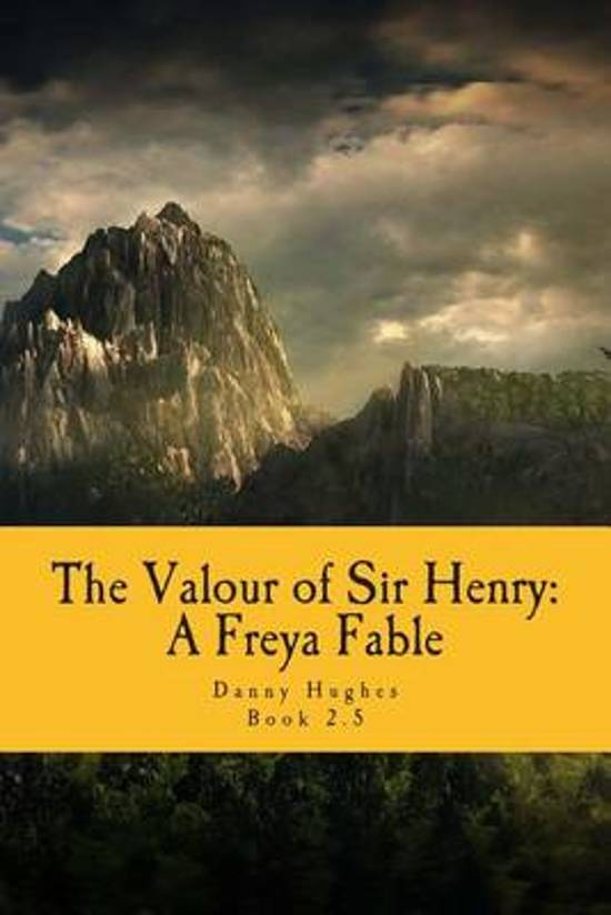 The Valour of Sir Henry