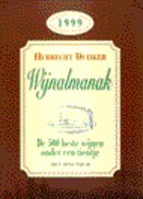 Wijnalmanak 1999 - Hubrecht Duijker |
