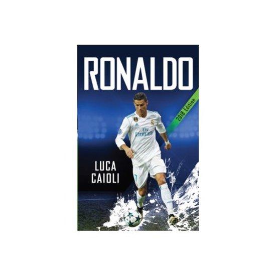 Boek cover Ronaldo - 2018 Updated Edition van Luca Caioli (Paperback)