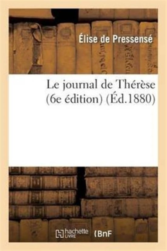 Le Journal de Th�r�se (6e �dition)