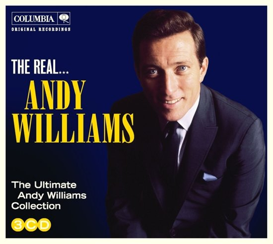 The Real... Andy Williams (The Ultimate Collection)