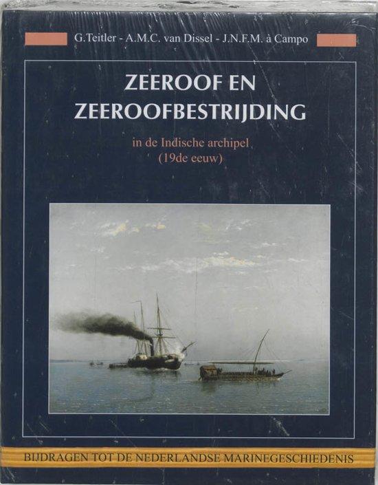 Bijdragen tot de Nederlandse Marinegeschiedenis 15 Zeeroof en zeeroofbestrijding