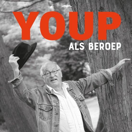 Boek cover Youp als beroep van Youp van t Hek (Hardcover)