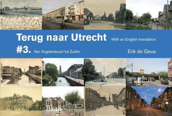 Terug naar Utrecht 3 - Terug naar Utrecht - Josien Stehouwer |