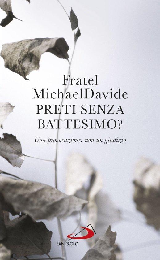 Bolcom Preti Senza Battesimo Ebook Michaeldavide Semeraro