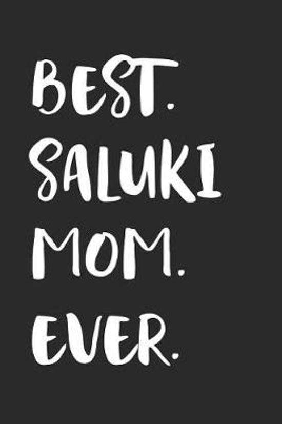 Best Saluki Mom Ever