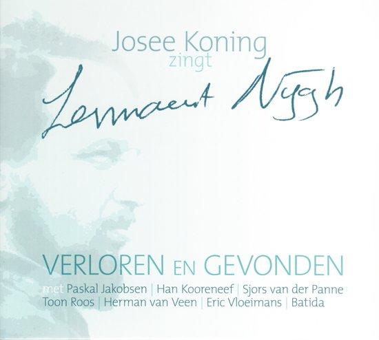 Josee Koning - Verloren En Gevonden (Zingt Nijgh)