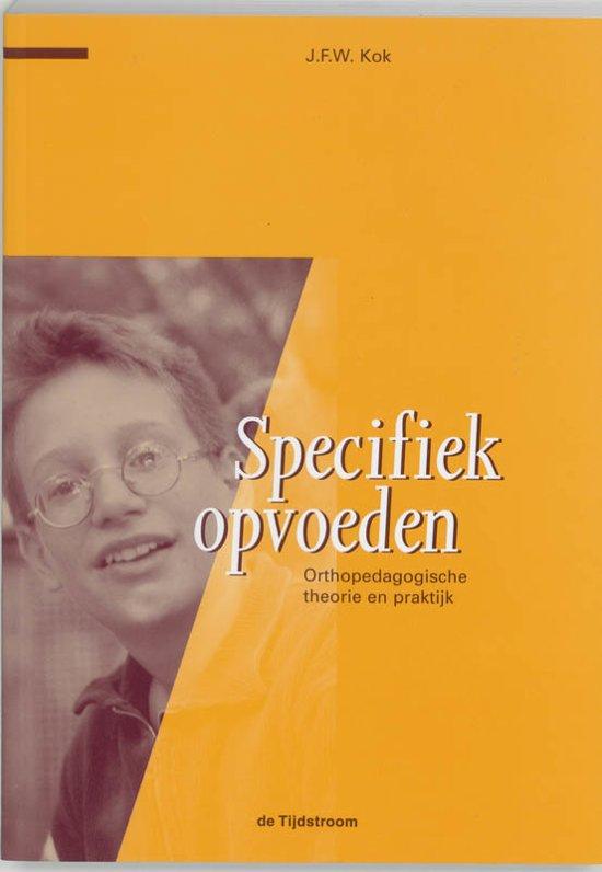 Kinder en jeugdstudies Specifiek opvoeden