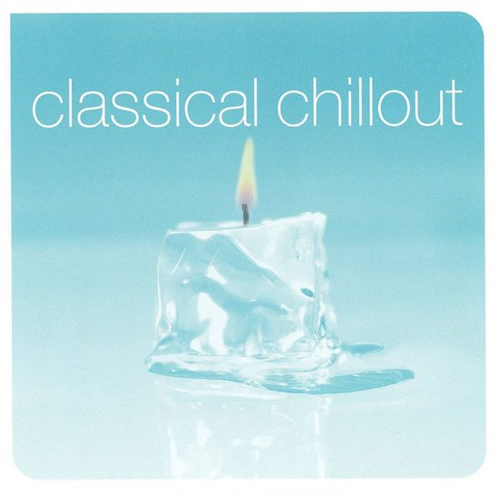 The Classical Chill-Out Album