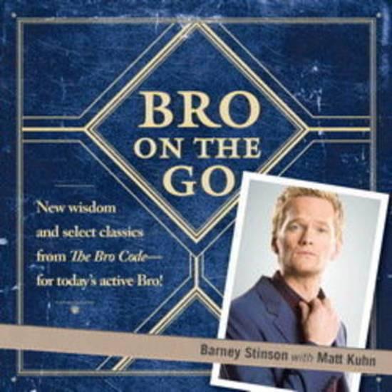 Boek cover Bro on the Go van Barney Stinson (Paperback)