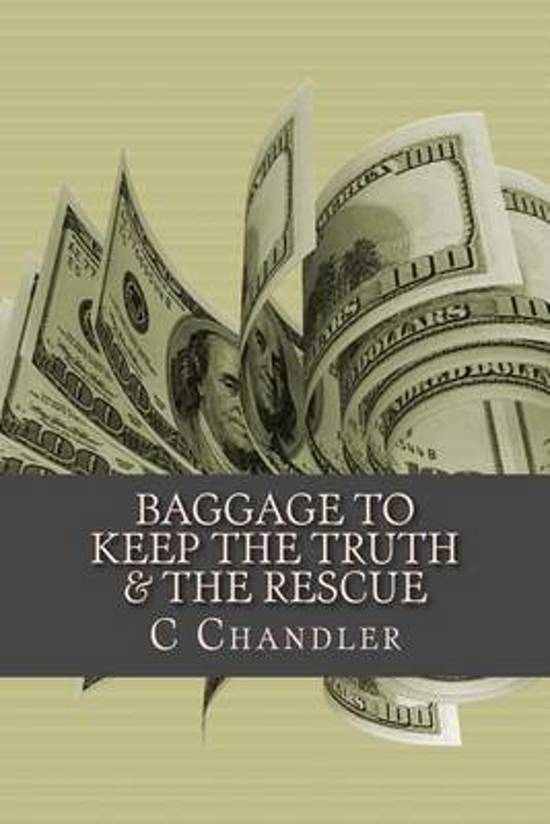 Baggage to Keep the Truth & the Rescue