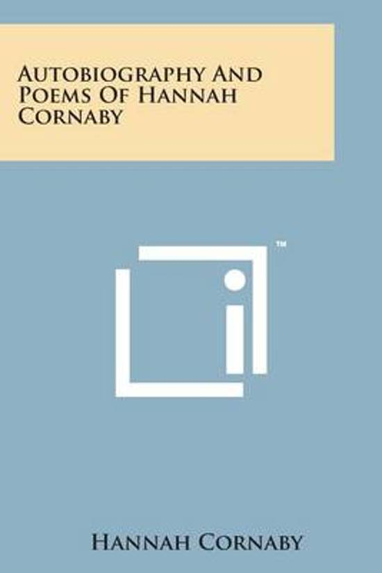 Autobiography and Poems of Hannah Cornaby