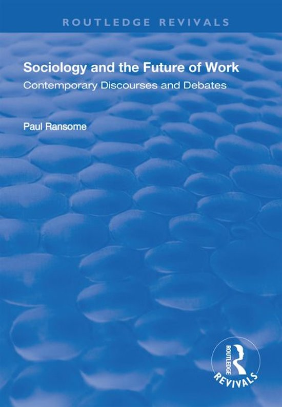 Sociology and the Future of Work